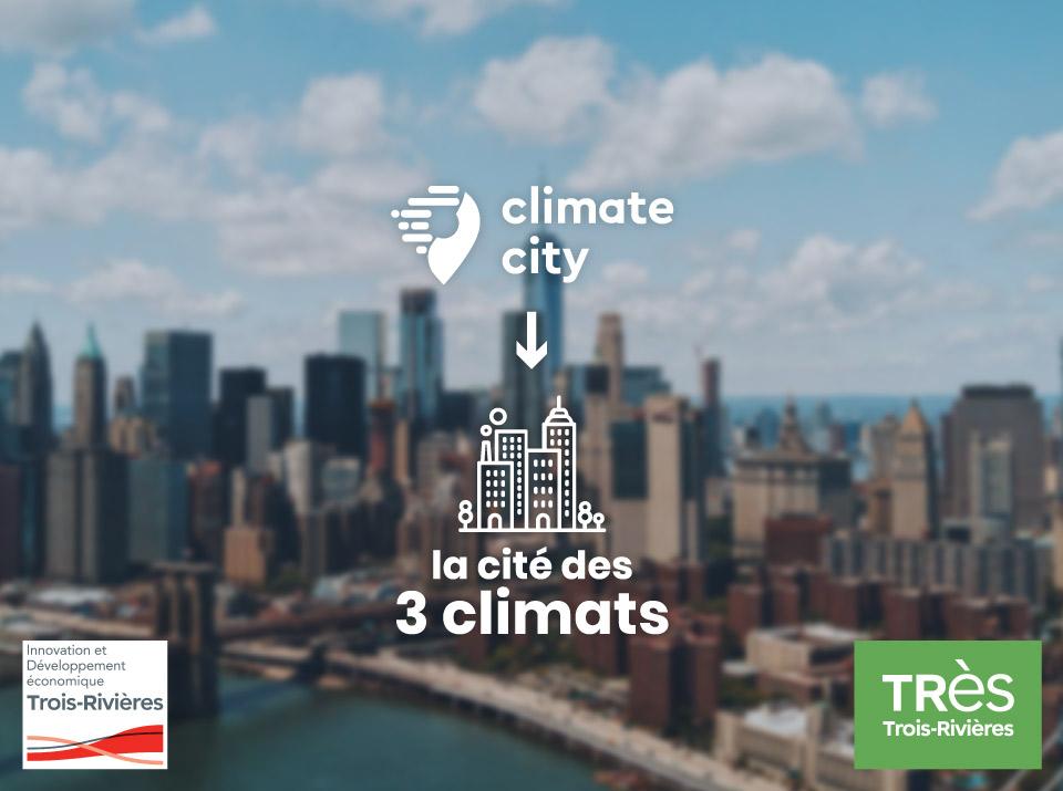 Climate City Operator vers la Cité des 3 Climats au Québec à Trois-Rivières